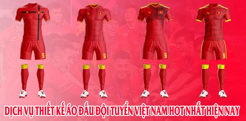 Dịch vụ thiết kế áo đấu đội tuyển Việt Nam Hot nhất hiện nay 2