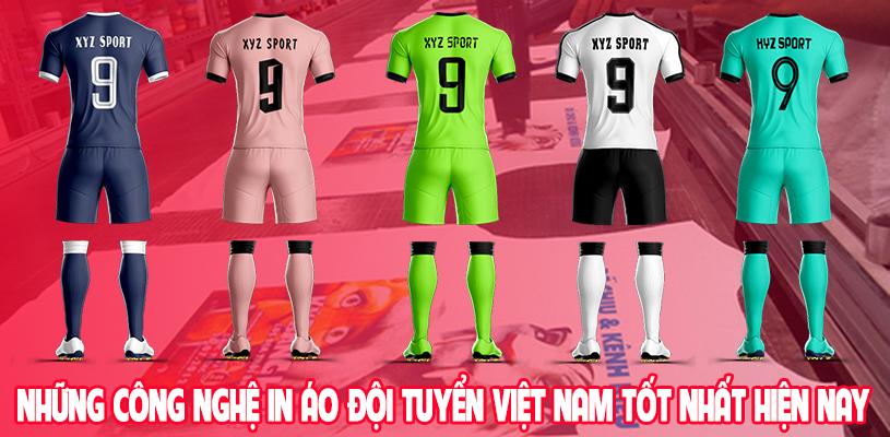 Những công nghệ in áo đội tuyển Việt Nam mới nhất hiện nay 3